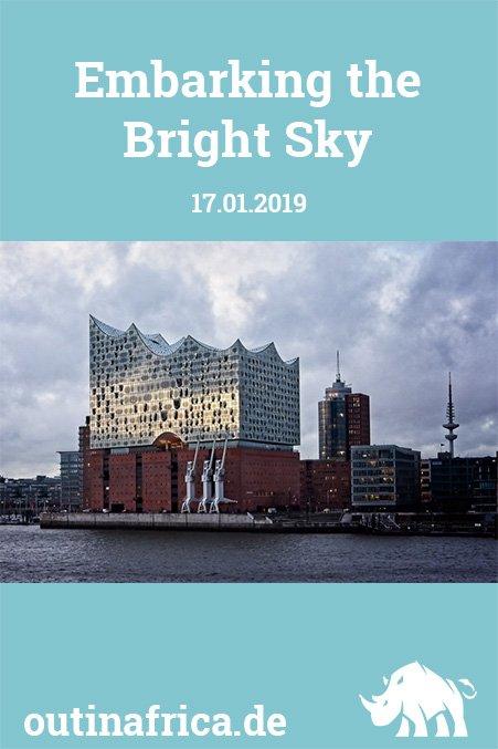 17.01.2019 - Eingeschifft auf der Bright Sky
