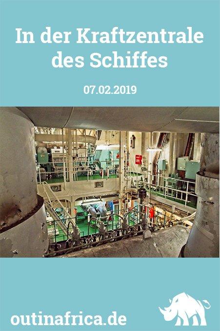07.02.2019 - In der Kraftzentrale des Schiffes