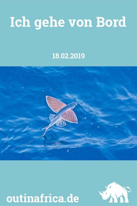 18.02.2019 - Ich gehe von Bord