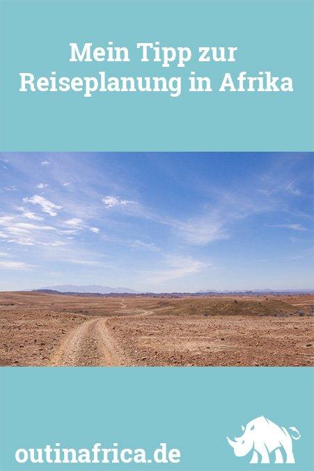 Mein Tipp zur Reiseplanung in Afrika