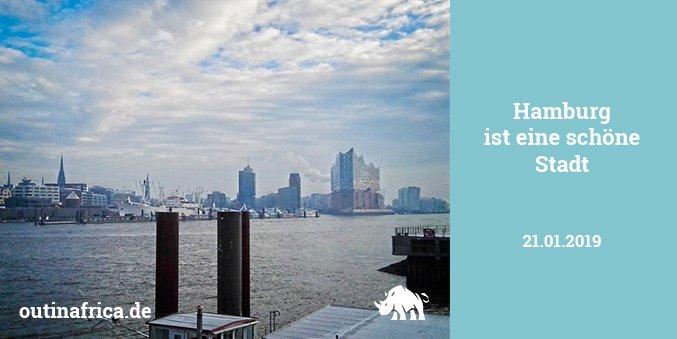 21.1.2019 – Hamburg ist eine schöne Stadt