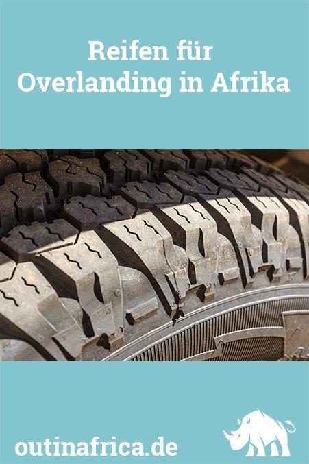 Reifen für Overlanding in Afrika