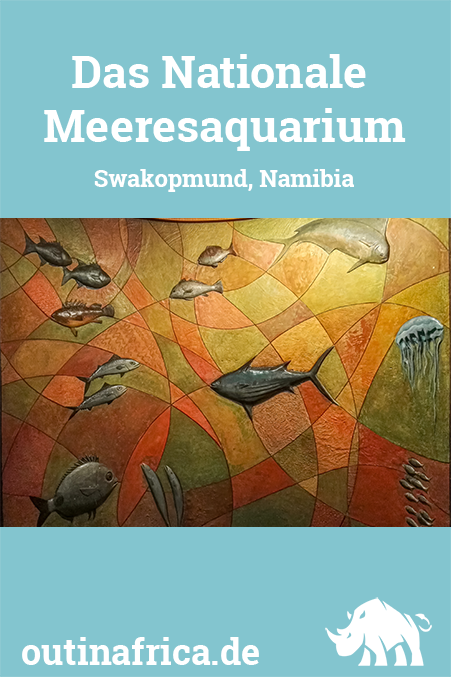 Das Nationale Meeresaquarium in Swakopmund